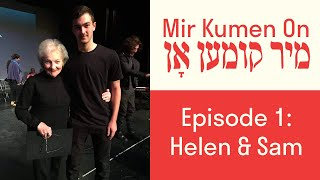 Mir Kumen On Episode 1: Helen Jacobs and Sam Jacobs