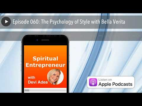 Episode 060: The Psychology of Style with Bella Verita