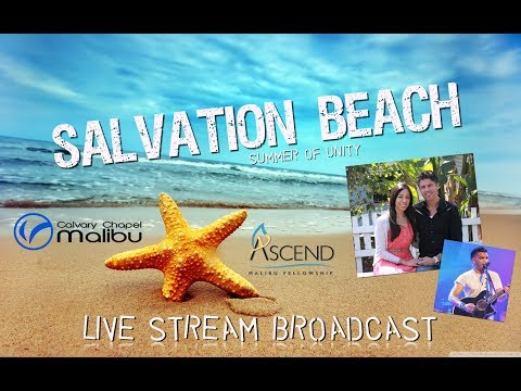 Ascend Malibu/CC Malibu Live Stream Broadcast on 7-9-17 with Pastor Brian La Spada