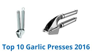 10 Best Garlic Presses 2016