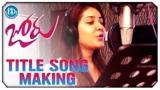 Joru Movie Songs || Title Song Making || Sung By Rashi Khanna