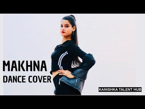 Yo Yo Honey Singh: MAKHNA Dance Video By KANISHKA TALENT HUB