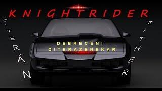 Knight Rider citerán/on zither (Debreceni Citerazenekar)