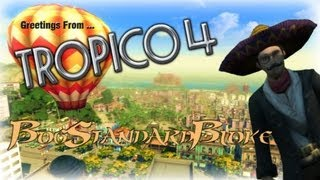 Tropico 4 - Episode 4 - Tourism & Liberty