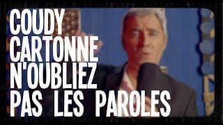 Coudy Cartonne N'oubliez Pas Les Paroles  - #Parodie