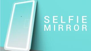 SELFIE MIRROR - World first SMART MIRROR