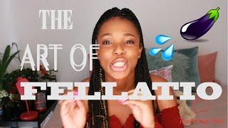 The Art of Fellatio | Basic Tips On Giving Head | Lindi R