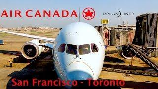 [4K] Flight Report | Air Canada | 787-9 | Dreamliner | Economy | San Francisco - Toronto | AC738