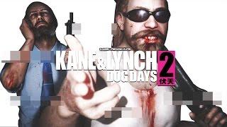 Games I F*cking Hate - Kane & Lynch 2: Dog Days