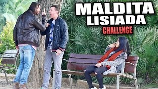 EL MALDITA LISIADA CHALLENGE | Puteando a gente con cámara oculta