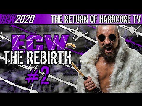 ECW Hardcore TV Returns! | TEW 2020 - Extreme Championship Wrestling In 2020! | #2