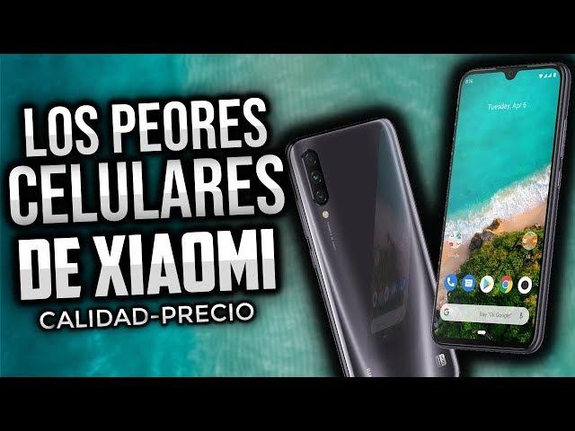 LOS PEORES CELULARES DE XIAOMI (Calidad-precio) | Que XIAOMI NO COMPRAR