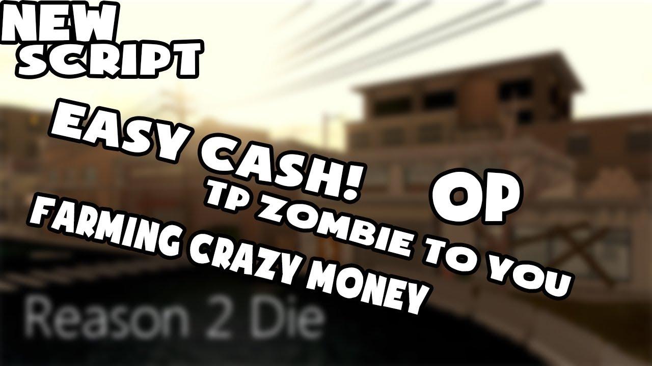 Roblox Reason 2 Die Hack Money Reason 2 Die Script Hack Tp Zombie To You Op Youtube