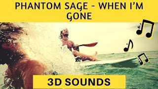 Phantom Sage - When I'm Gone [NCS] (3D Sound) (3D Surround) (binaural sound) Use HeadPhones