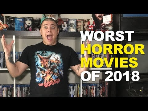 Top 10 Worst Horror Movies of 2018