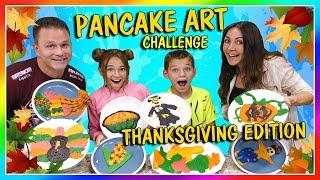 PANCAKE ART CHALLENGE! | THANKSGIVING EDITION | We Are The Davises