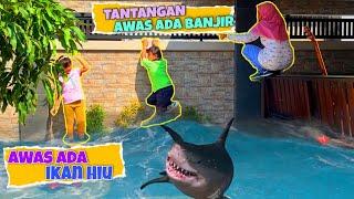 Download TANTANGAN AWAS BANJIR ADA IKAN HIU
