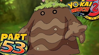 Yo-Kai Watch 2 Bony Spirits and Fleshy Souls - Part 53 - King of the Mountain Dromp