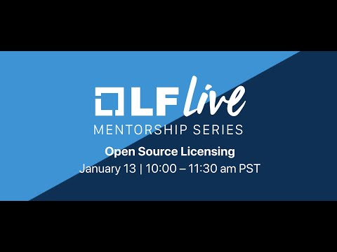 Mentorship Session Open Source Licensing