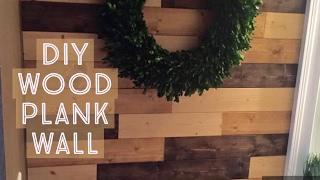 Diy Wood Plank Wall Install