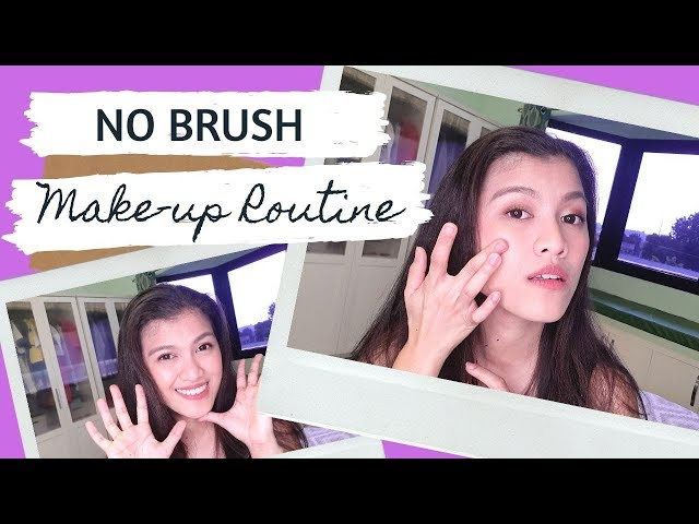 NO BRUSH makeup routine - BYE MAKEUP BRUSHES!