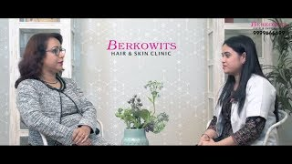Skin Care Review - Interview Mrs. Juri Vohra with Dr. Lamha At Berkowits Clinic