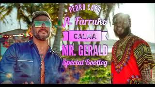 Pedro Capo ft. Farruko Calma (Mr. Gerald Special Bootleg)