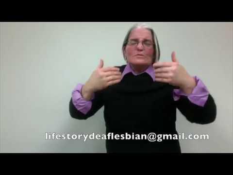 Life Story POC Deaf Lesbian