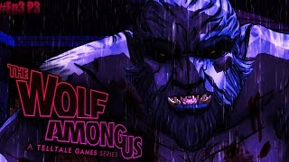 """The Wolf Among Us Gameplay: [Ep3] [P3] - """"More Than One Problem"""" [End]"""