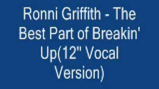 Ronni Griffith - The Best Part of Breakin