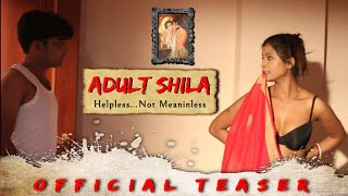 ADULT SHILA || Official Teaser || Hindi || A Web Series By Avi Sarkar Entertainment