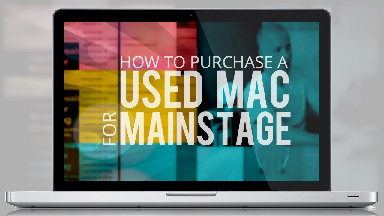 How to purchase a used Mac for Mainstage - OurWorshipSound