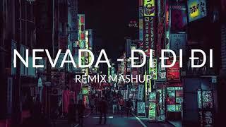 Download Mashup NEVADA - ĐI ĐI ĐI | Replay 1 giờ | 1 HOUR - CR-M Ent Mp3