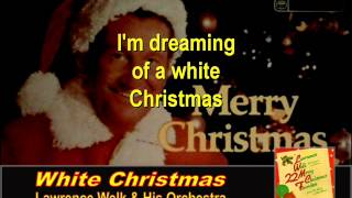 White Christmas by Lawrence Welk and His Orchestra