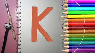 Learn alphabetically and draw the letter K