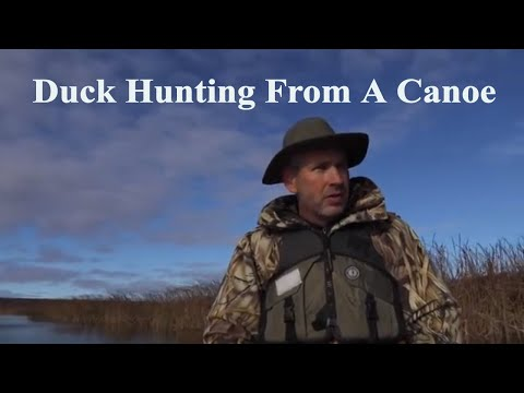 How To Duck Hunt Out Of A Canoe