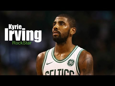 "Kyrie Irving 2017-2018  Celtics Mix ""Rockstar"""