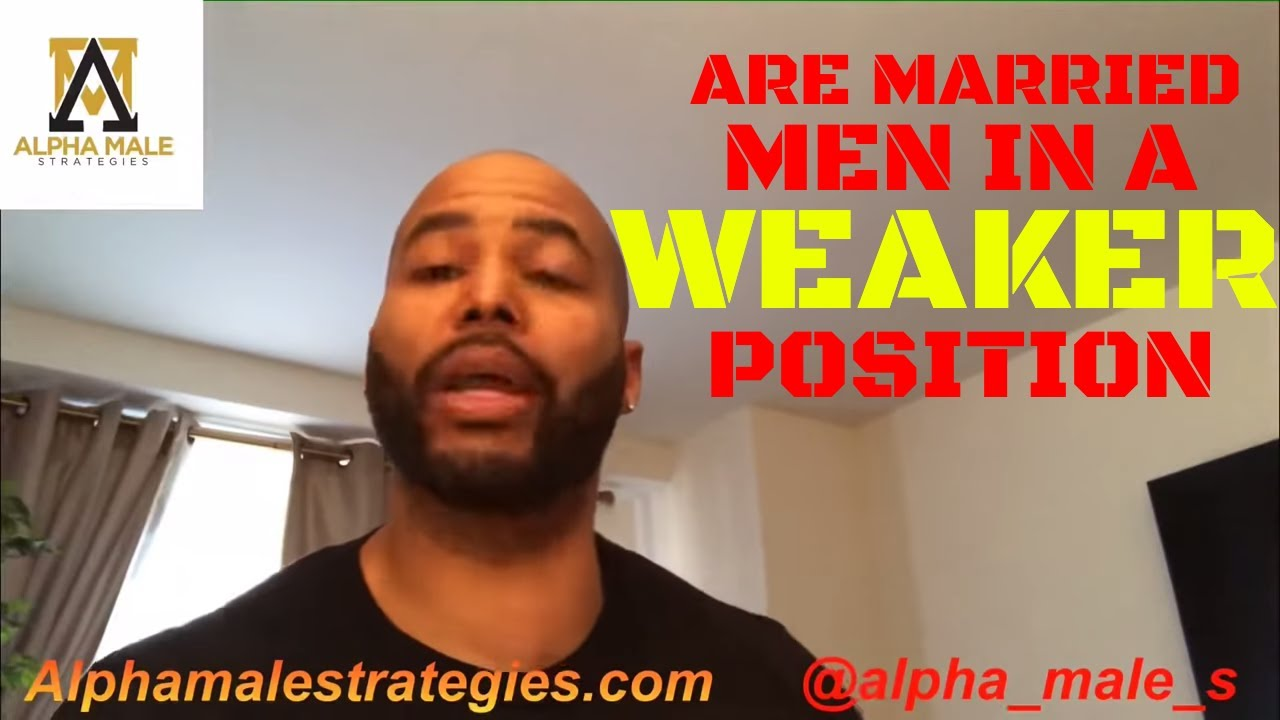 Does Being Married Or Living With A Woman Put You In A Weaker Position In A Relationship
