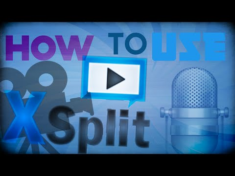 How to use Xsplit Broadcaster