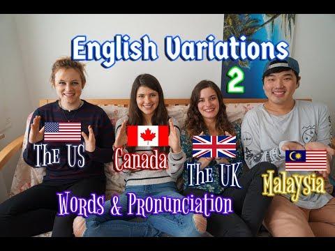 [Language] English Variations Pt. 2 (US, UK, CA, MY)