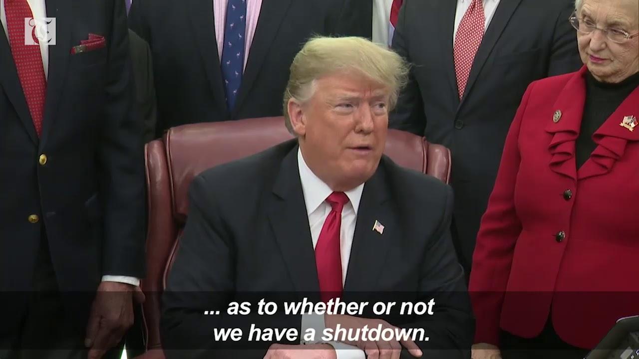 Trump: It's up to the Democrats...it's the Democrats' shutdown