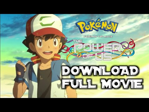 Pokemon Movie The Power Of Us Full Movie Hindi Explain How To Download Youtube