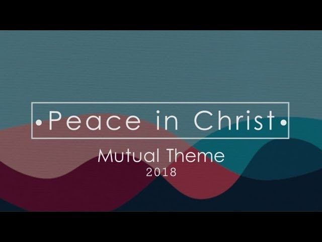 Mutual Theme 2018 - Peace in Christ ( lyrics ) Chords - Chordify