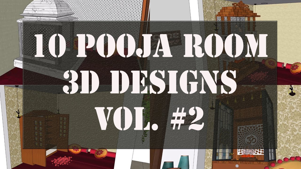10 Pooja Room 3d Designs Vol 2 Pooja Room Mandir 3d Design Ideas Youtube