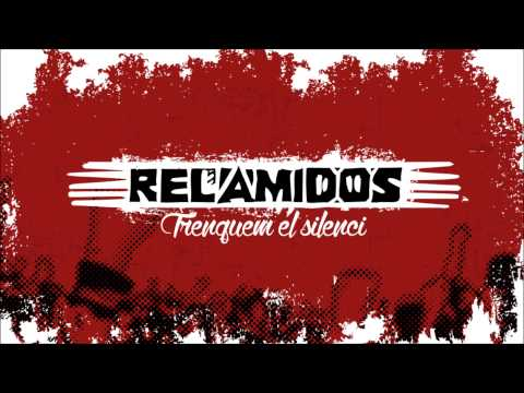 Relamidos - Trenquem el silenci [2015][FULL ALBUM]
