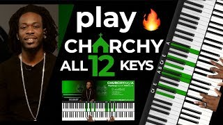 Play CHURCHY in ALL 12 KEYS!!! 🔥 ULTIMATE Congregational Medley