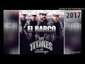 06 Estoy Se Va a Descontrolar | Los Titanes de Durango [2017]