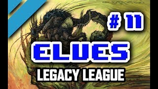 Elves - Legacy League #11