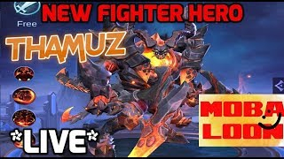 *LIVE* FIRST LOOK AT NEW HERO THAMUZ   NO CD FIGHTER!   ADVANCE SERVER LIVE STREAM   MOBILE LEGENDS