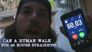 I Just Walked 60 Miles in 28 Hours | L.A. BEAST